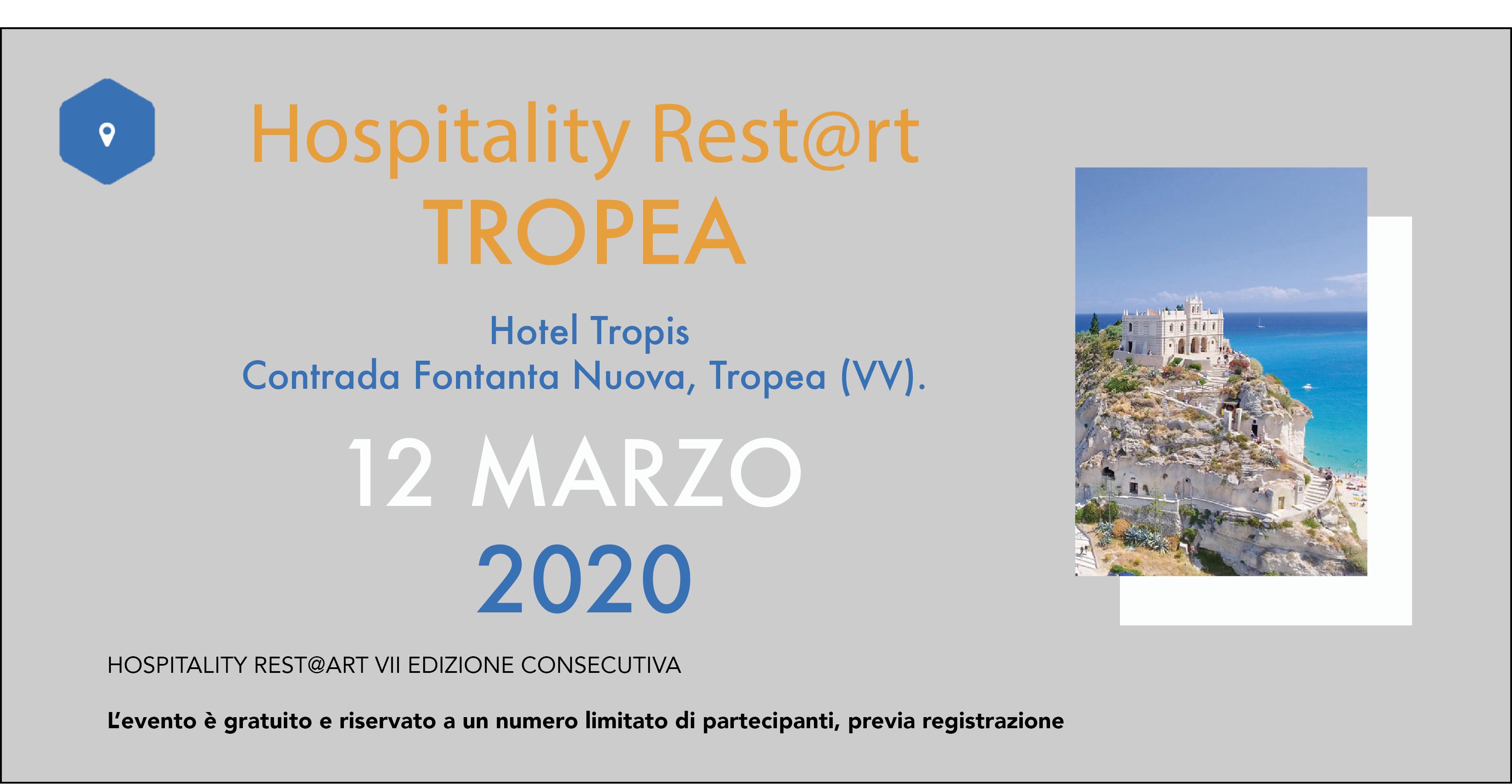 La settima edizione di Hospitality Rest@rt Tropea, sempre all' Hotel Tropis di Tropea il 12 marzo.